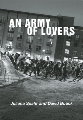 An Army of Lovers By Buuck, David/ Spahr, Juliana